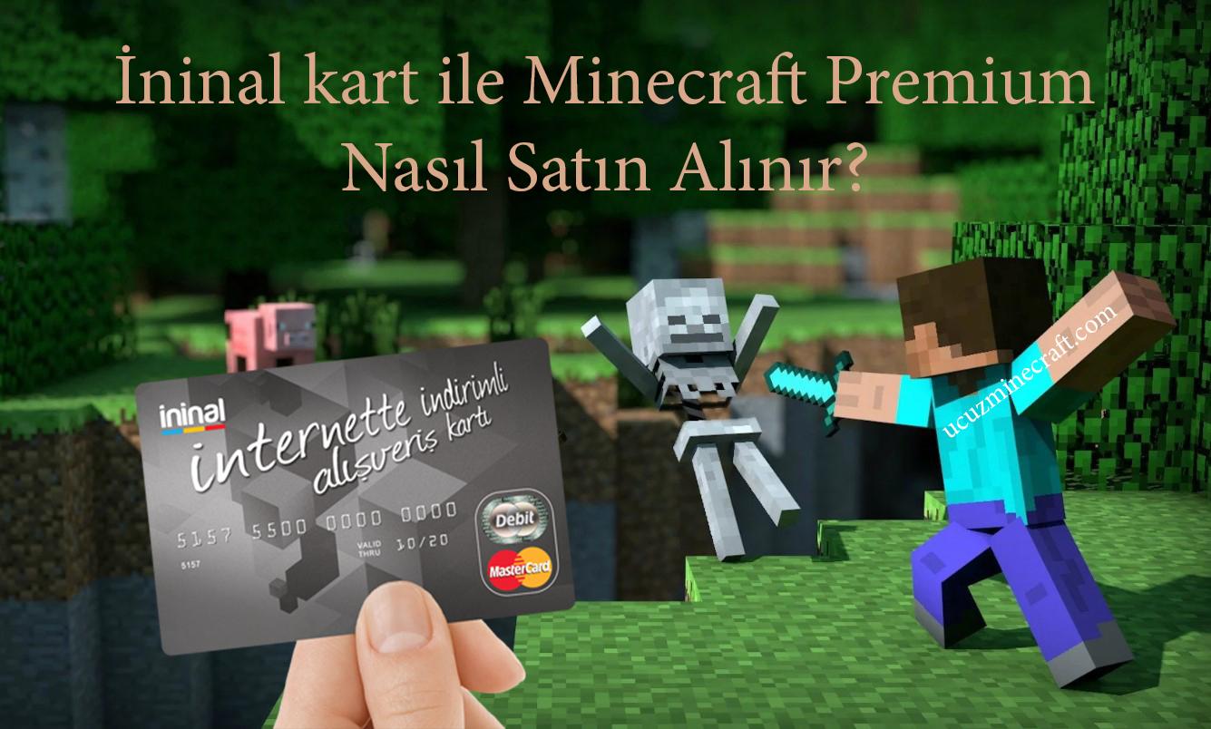 ininal Kart ile Minecraft Premium Nasıl Alınır?